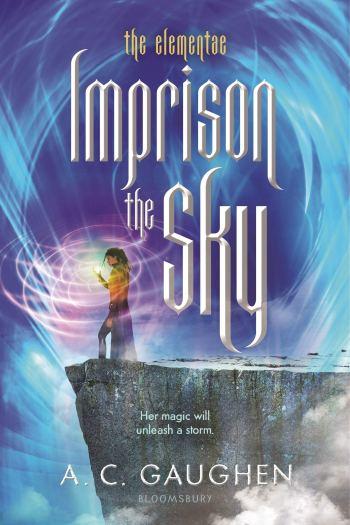 ARC Review   Imprison the Sky by A.C. Gaughen