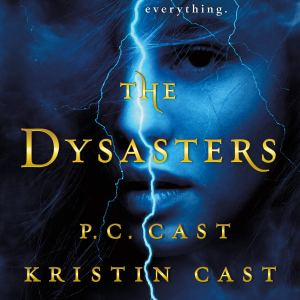 ARC Review | The Dysasters by P.C. Cast and Kristin Cast