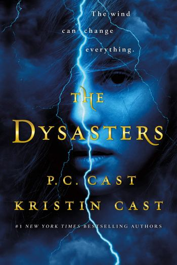 ARC Review   The Dysasters by P.C. Cast and Kristin Cast
