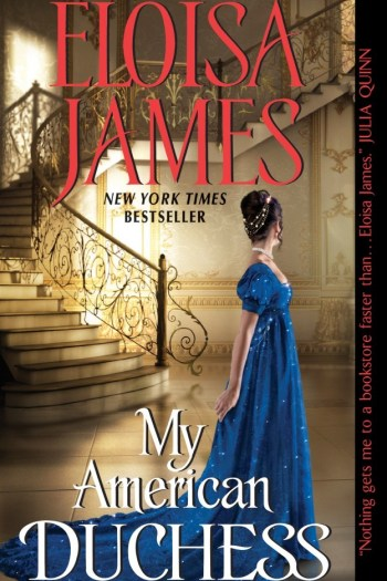 Audiobook Review   My American Duchess by Eloisa James