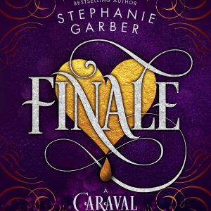 Finale by Stephanie Garber | ARC Review