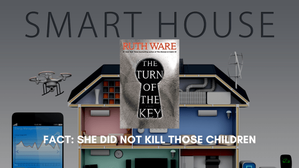 Turn of the Key By Ruth Ware Review