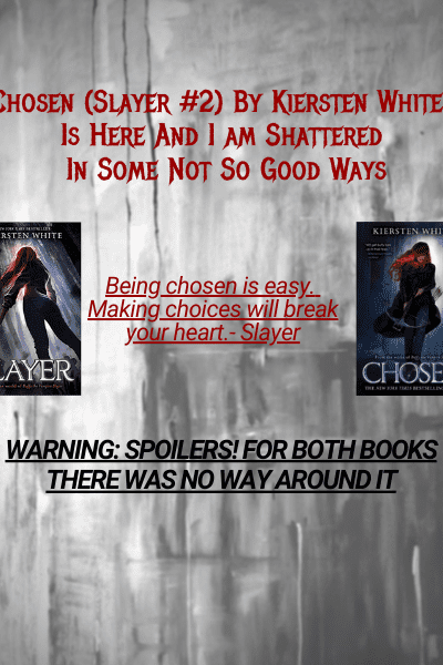 Chosen (Slayer #2) By Kiersten White