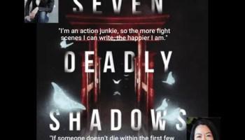 Seven Deadly Shadows Author Interview
