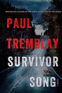 Survival Song By Paul Tremblay