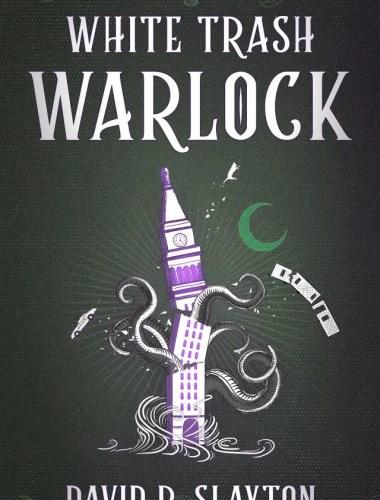 White Trash Warlock By David Slayton