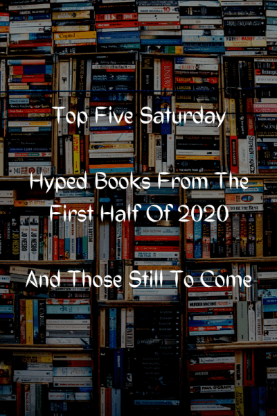Top Five Saturday Hyped Books