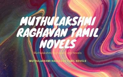 Muthulakshmi Raghavan Tamil Novels