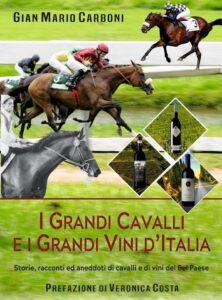 I grandi cavalli e i grandi vini d'italia