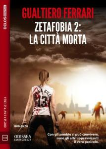 Zetafobia 2: la città morta