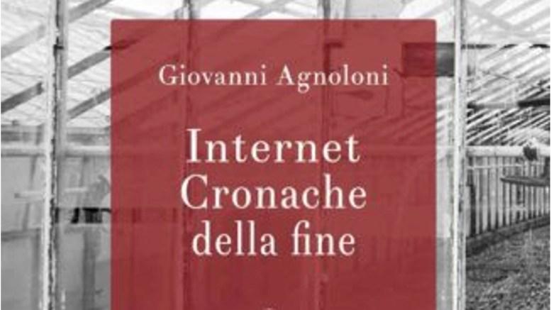Internet Cronache della fine G. Agnoloni