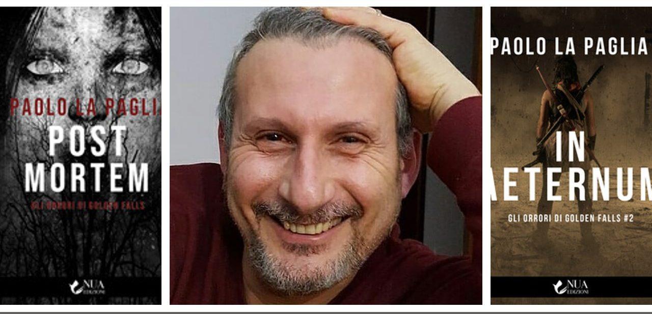 NOVITAINLIBRERIA.IT ha intervistato Paolo La Paglia, autore di Post Mortem e del recentissimo In Aeternum