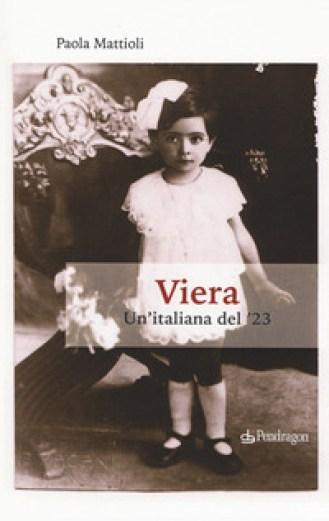 VIERA. Un'italiana del '23