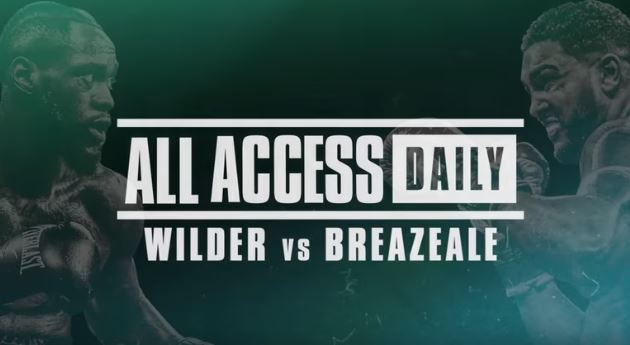 ALL ACCESS DAILY: Wilder vs. Breazeale Full Episodes