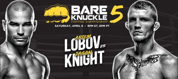 Bare Knuckle FC 5: Artem Lobov vs. Jason Knight Live Stream Online