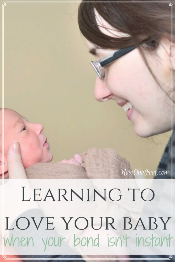 Learning to love your baby when the bond isn't instant - Now One Foot