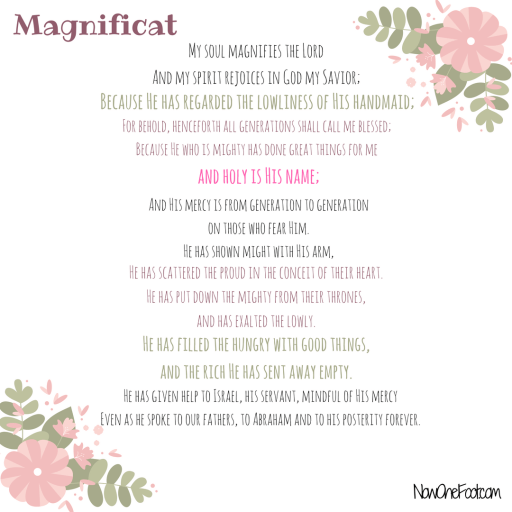 Magnificat Printable - Now One Foot