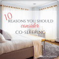 10 Reasons You Should Consider Co-sleeping - Now One Foot