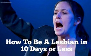 how-to-be-a-lesbian-10-days-or-less-uscu-lgbtq