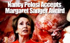 nancy-pelosi-accepts-margaret-sanger-award-for-promoting-abortion-planned-parenthood