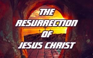 resurrection-sunday-jesus-christ-rightly-dividing-bible-study-easter-morning-prophecy-nteb
