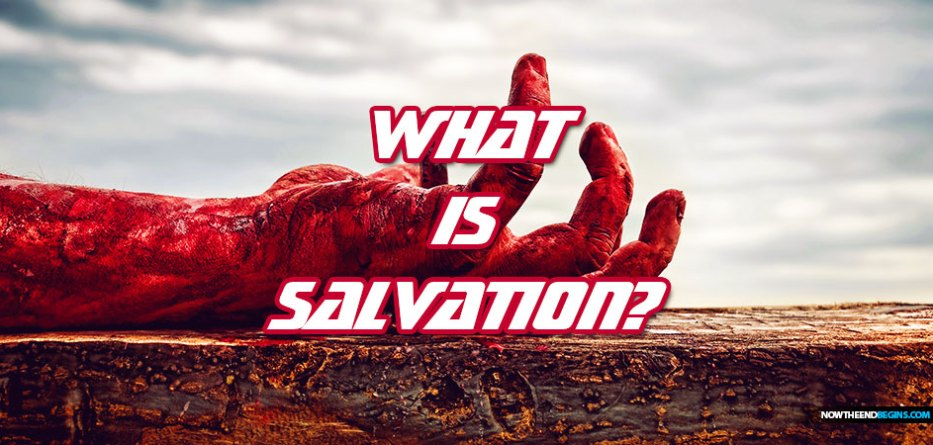 What Is New Testament Salvation?