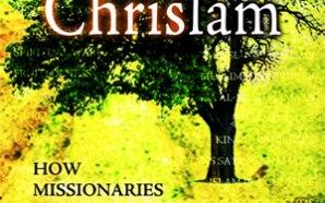 chrislam-c5-insider-movement-rick-warren-muslim-isa