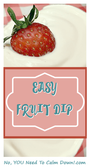 Make this easy fruit dip with just 3 ingredients you probably have in your fridge right now!