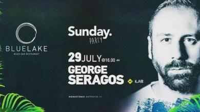 Photo of Η Κυριακή έφτασε ξανά με George Seragos στη Blue Lake!