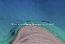 Photo of Greek summer: Δείτε το σποτ της νέας καμπάνιας για τον Τουρισμό