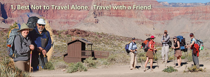 a pair of hikers inset in a circle, then a group of hikers in the background photo. Caption reads: Best Not to Travel Alone - Travel with a friend. Alon