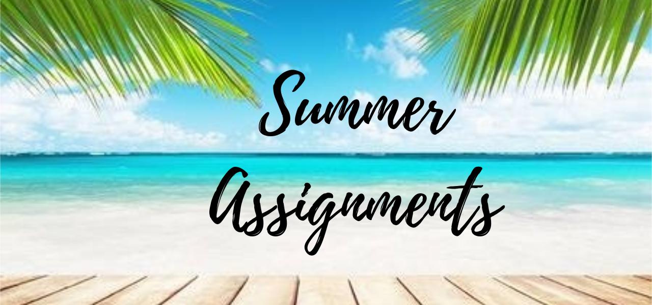 Summer Assignments (1)