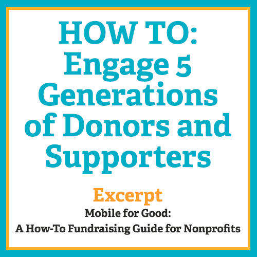 HOW TO: Engage 5 Generations of Donors and Supporters