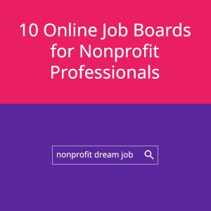 10 Online Job Boards for Nonprofit Professionals Square
