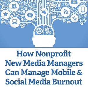 Social Media Burnout Nonprofit Facebook