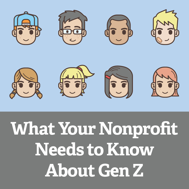 What Your Nonprofit Needs to Know About Gen Z
