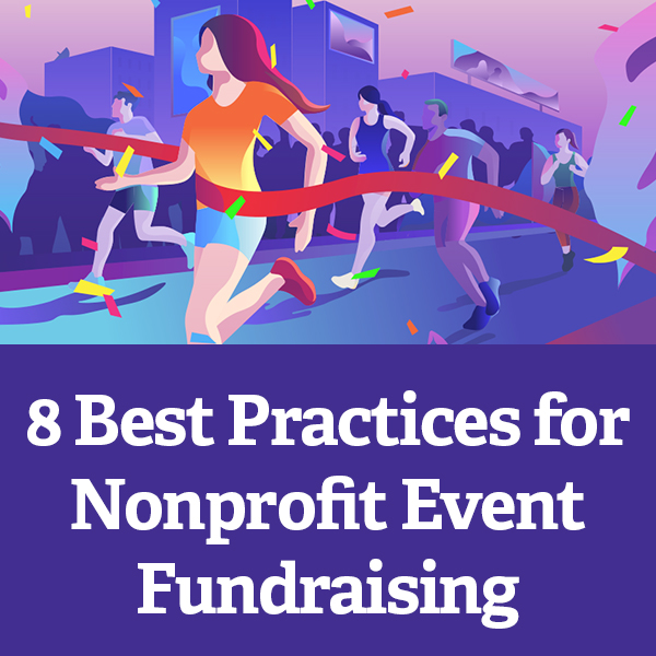 8 Best Practices for Nonprofit Event Fundraising