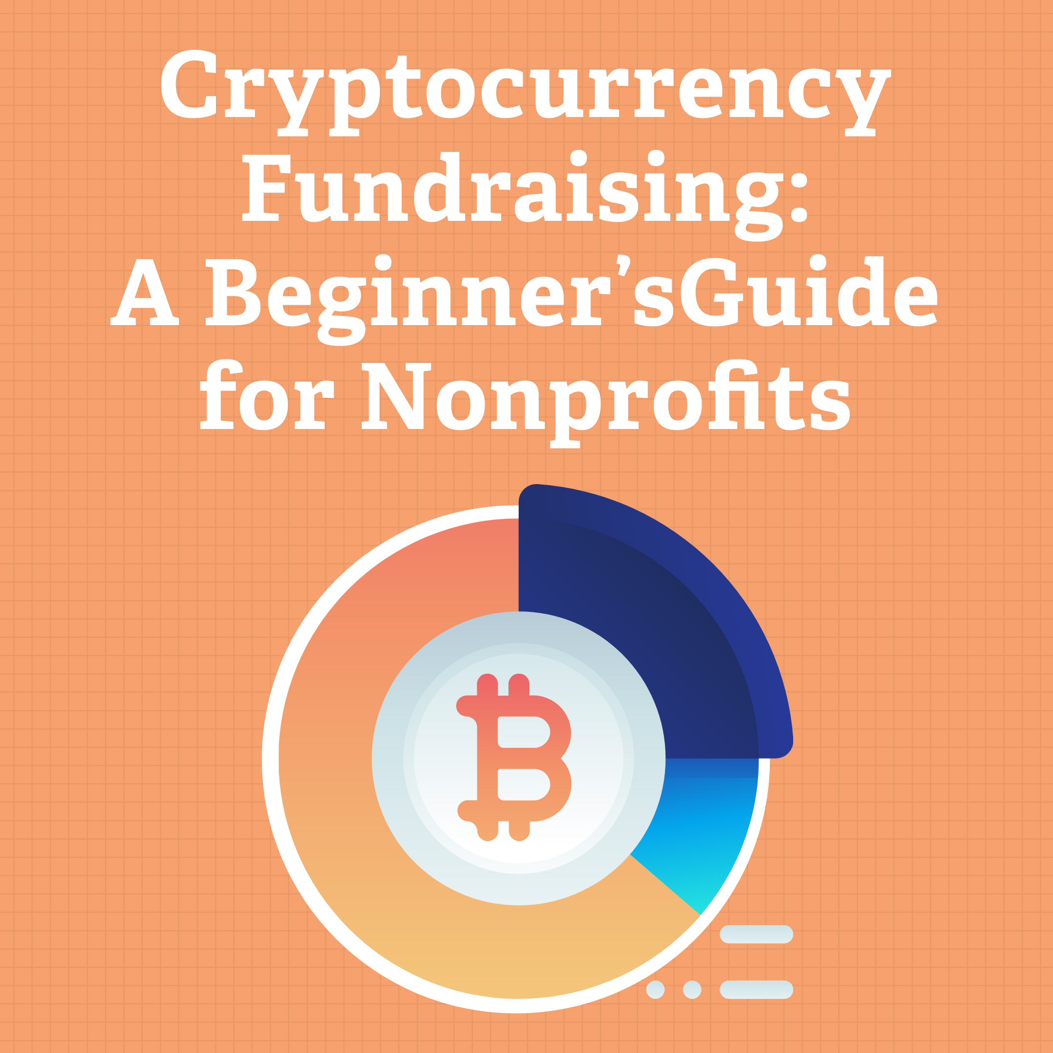 Cryptocurrency Fundraising: A Beginner's Guide for Nonprofits