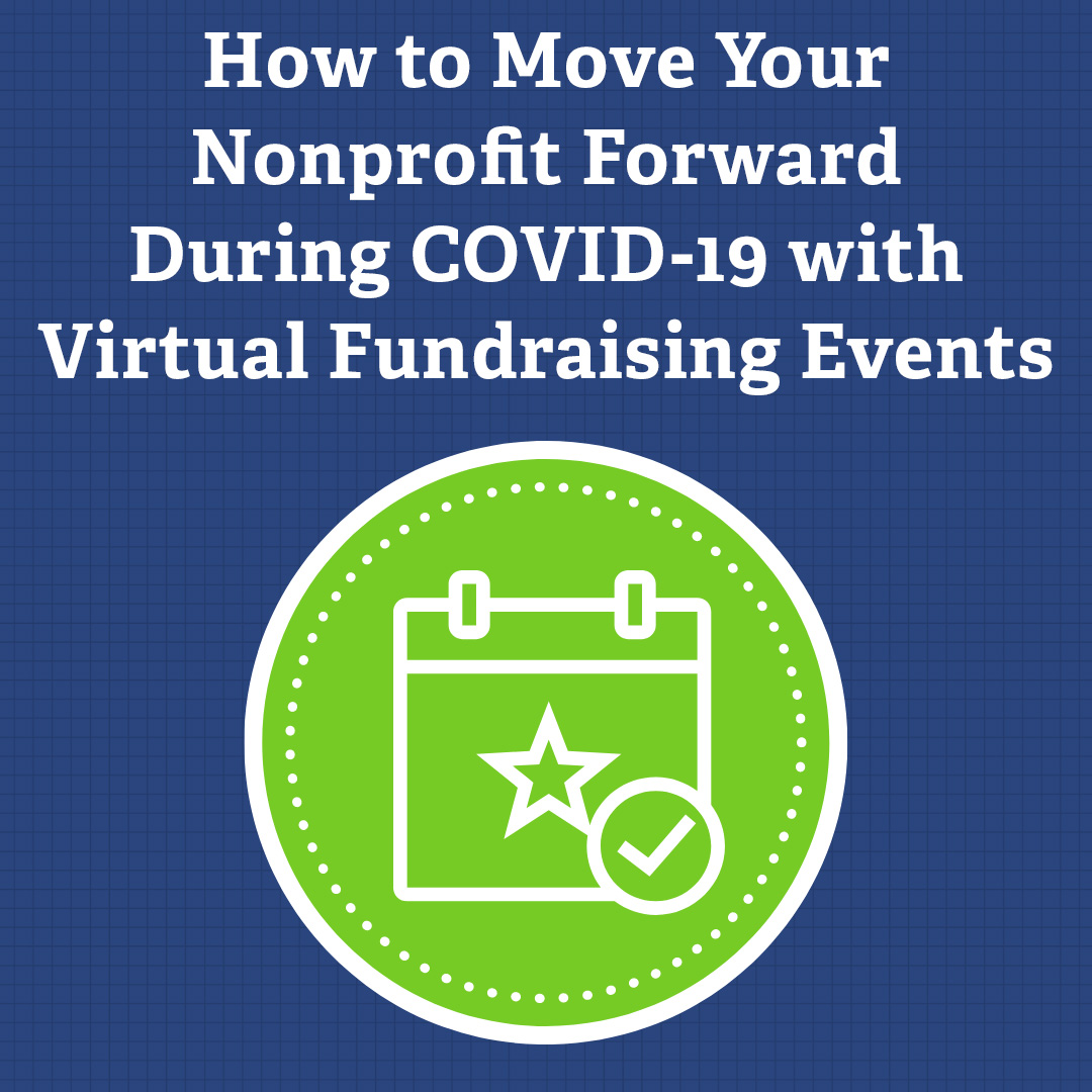How to Move Your Nonprofit Forward During COVID-19 with Virtual Fundraising Events via @nonprofitorgs