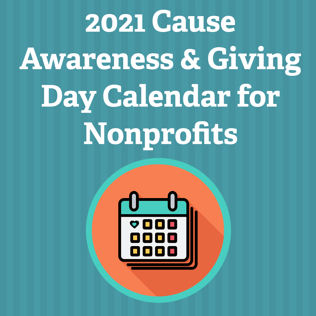 2021 Cause Awareness & Giving Day Calendar for Nonprofits via @nonprofitorgs