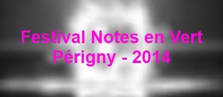 Festival Notes en Vert – Périgny – 2014