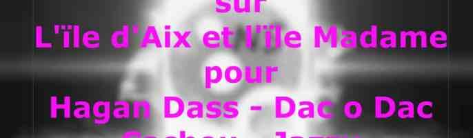 Week End sur île dAix et île Madame pour Hagan Dass, Dac o Dac, Cachou et Jazzy – Août 2017