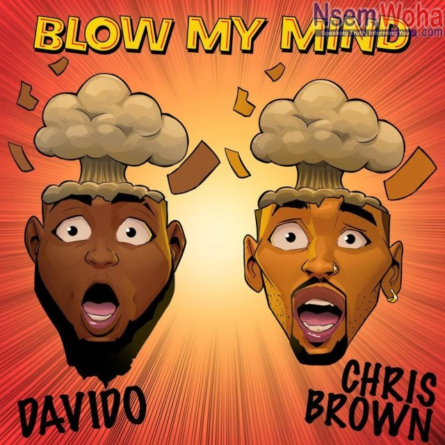 Davido and Chris Brown, Blow my mind