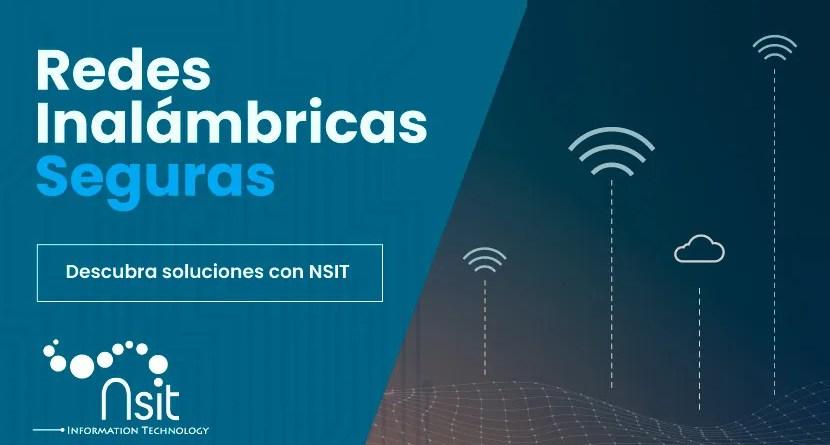 Redes inalámbricas seguras nsit