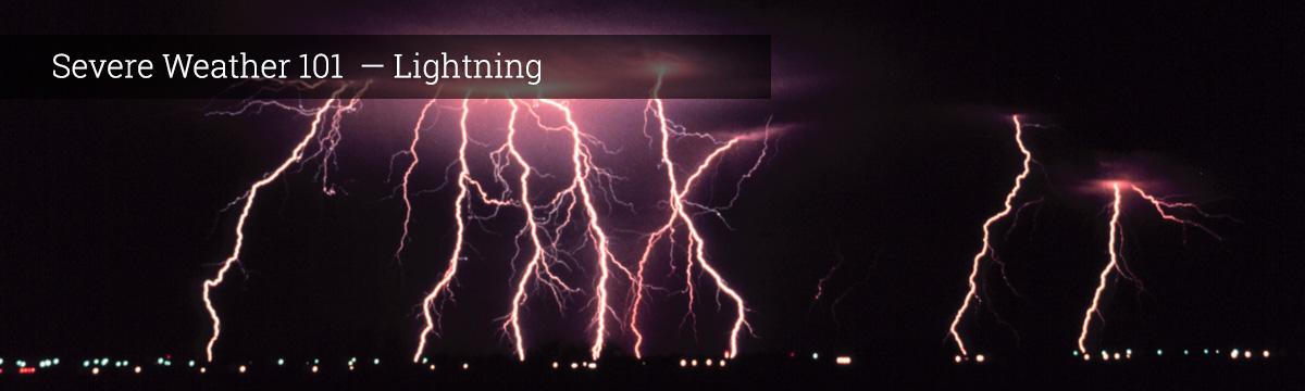severe weather 101 lightning faq
