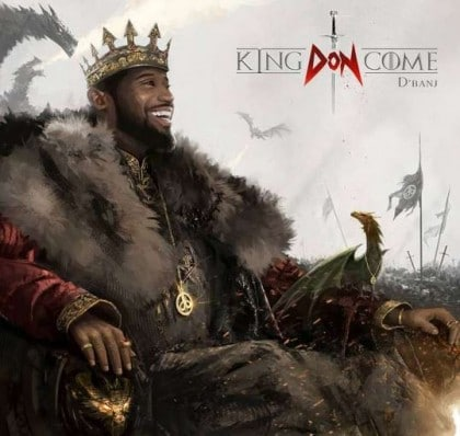 "D'banj Is Here With ""King Don Come"""
