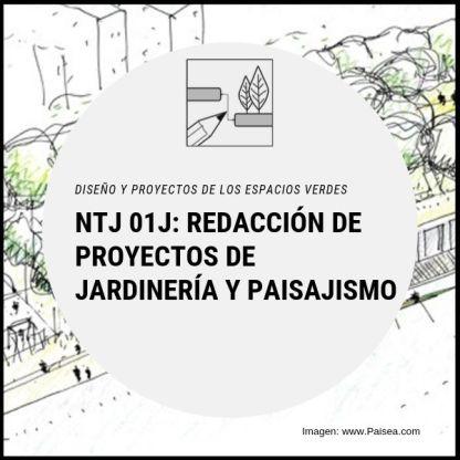 NTJ 01J REDACCION PROYECTOS JARDINERIA
