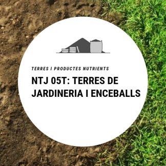 NTJ 05T Terres de jardineria i enceballs