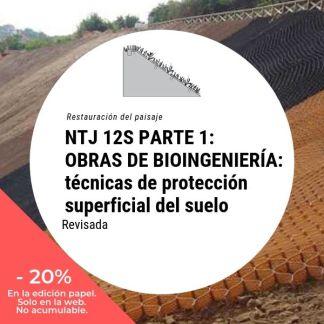 NTJ 12S Parte 1 Obras de bioingeniería del paisaje Técnicas de protección superficial del suelo (revisada)_20