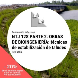 NTJ 12S PARTE 2 OBRAS DE BIOINGENIERIA TECNICAS DE ESTABILIZACION DE TALUDES_20